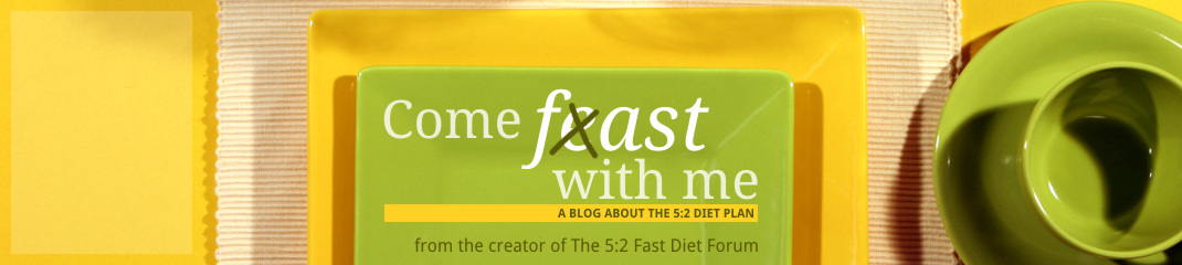 Come Fast With Me: The 5:2 Diet Plan